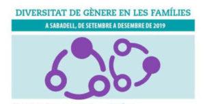 """""""DIVERSIDAD DE GENERO EN LA FAMILIA"""" Encuentro en Sabadell septiembre @ sala 5 del Casal Pere Quart"""